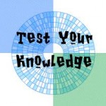 test your knowledge