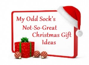 Christmas not-so gift ideas