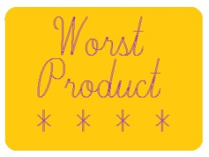Worst of the worst!